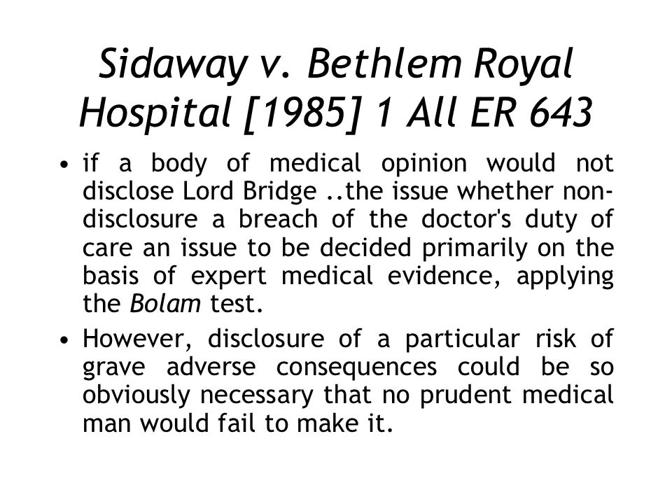 Sidaway v. Bethlem Royal Hospital [1985] 1 All ER 643